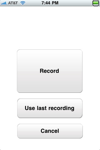 This screen is shown when an audio label is scanned; there is a button for 'Record', 'Use last recording' and 'Cancel'